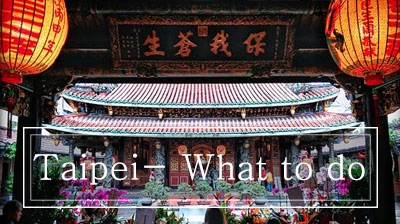 Top 10 Things to do in Taipei +1