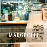 Makgeolli, the delicious Korean alcoholic drink